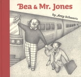 Bea and Mr. Jones ebook by Amy Schwartz
