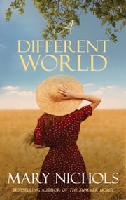 A Different World ebook by Mary Nichols