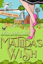 Matilda's Wish ebook by