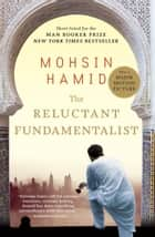 The Reluctant Fundamentalist 電子書 by Mohsin Hamid