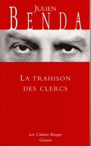La trahison des Clercs - (*) ebook by Julien Benda