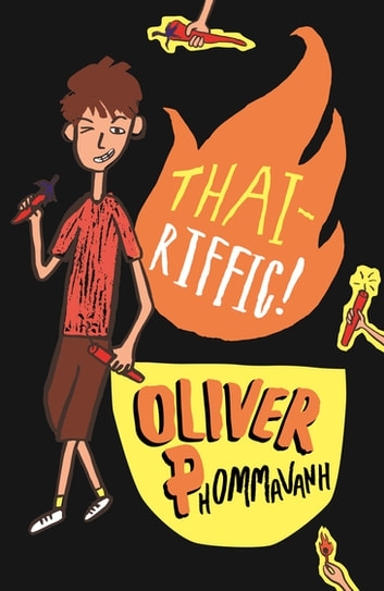 Thai-riffic! eBook by Oliver Phommavanh