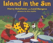 Island in the Sun ebook by Belafonte, Harry