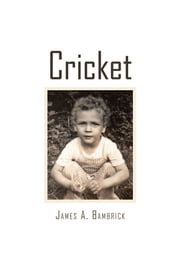 Cricket ebook by James A. Bambrick