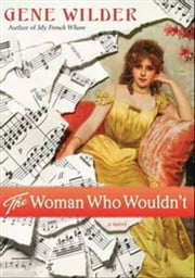 The Woman Who Wouldn't ebook by Gene Wilder