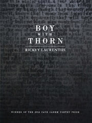Boy with Thorn ebook by Rickey Laurentiis
