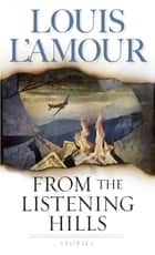 From the Listening Hills - Stories ebook by Louis L'Amour