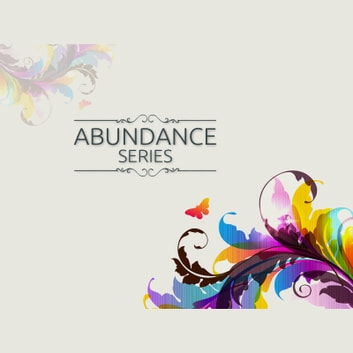 Abundance Mantras - 5 Minutes Daily to Attract Anything You Want Into Your Life audiobook by Empowered Living