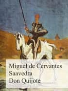 Don Quijote ebook by Miguel de Cervantes Saavedra