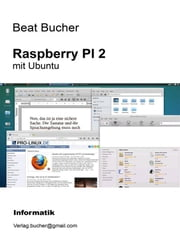 Raspberry PI 2 mit Ubuntu ebook by Beat Bucher