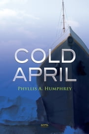 Cold April ebook by Phyllis A. Humphrey