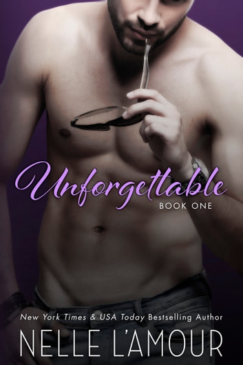 UNFORGETTABLE - (A Hollywood Romance) ebook by Nelle L'Amour