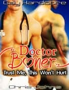 Doctor Boner ebook by Chris Johns