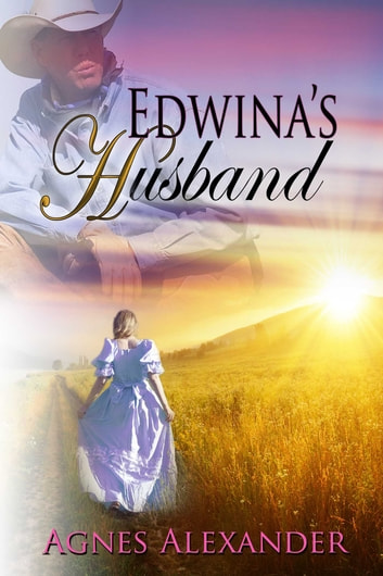 Edwina's Husband ebook by Agnes Alexander