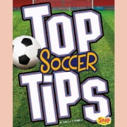 Top Soccer Tips audiobook by Danielle S. Hammelef