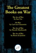 The Greatest Books on War ebook by Sun Tzu