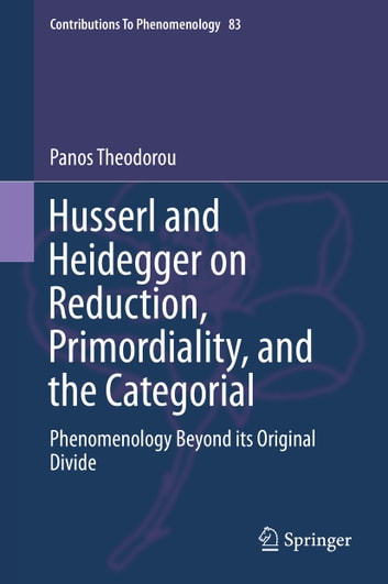 Husserl and heidegger on reduction primordiality and the husserl and heidegger on reduction primordiality and the categorial phenomenology beyond its original fandeluxe Gallery