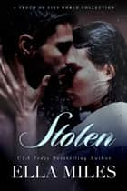Stolen ebook by Ella Miles