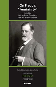"On Freud's ""Femininity"" ebook by Graciela Abelin-Sas Rose,Leticia Glocer Fiorini"