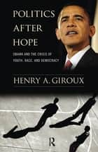 Politics After Hope ebook by Henry A. Giroux