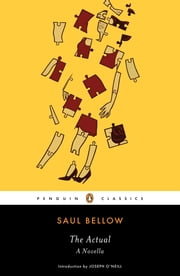 The Actual - A Novella ebook by Saul Bellow