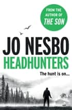 Headhunters eBook by Jo Nesbo, Don Bartlett