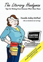 The Literary Handyman ebook by Danielle Ackley-McPhail
