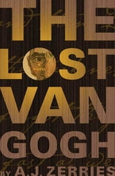 The Lost Van Gogh ebook by A. J. Zerries