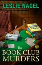 The Book Club Murders ebook by Leslie Nagel