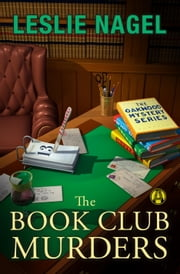 The Book Club Murders - The Oakwood Book Club Mystery Series ebook by Leslie Nagel