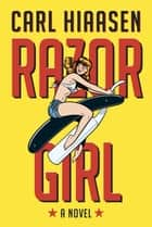 Razor Girl ebook by Carl Hiaasen