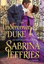 Undercover Duke ebook by Sabrina Jeffries