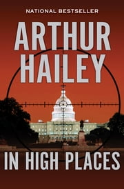 In High Places ebook by Arthur Hailey