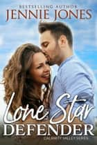 Lone Star Defender ebook by Jennie Jones