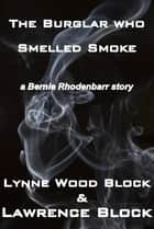 The Burglar Who Smelled Smoke ebook by