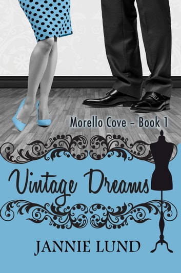 Vintage Dreams ebook by Jannie Lund
