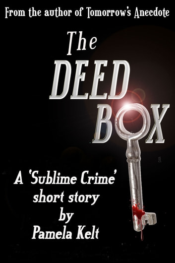 The Deed Box ebook by Pamela Kelt