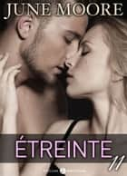 Étreinte 11 ebook by June Moore