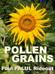 Pollen Grains ebook by Paul Palul Rideout