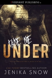 Take Me Under ebook by Jenika Snow
