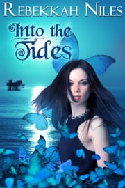 Into the Tides ebook by Rebekkah Niles