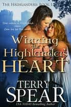Winning the Highlander's Heart ebook by