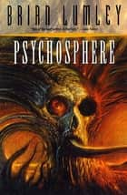 Psychosphere ebook by Brian Lumley