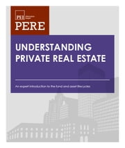 Understanding Private Real Estate ebook by Lori Campana,Sonny Kalsi,Derek Williams