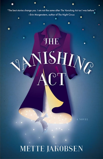 The Vanishing Act: A Novel ebook by Mette Jakobsen