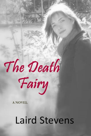 The Death Fairy ebook by Laird Stevens