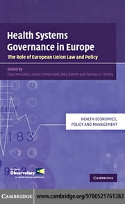 Health Systems Governance in Europe ebook by Mossialos, Elias