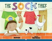 The Sock Thief ebook by Ana Crespo,Nana Gonzalez