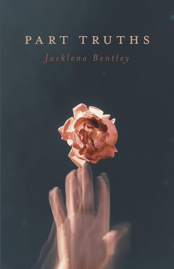Part Truths ebook by Jacklena Bentley