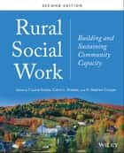 Rural Social Work ebook by T. Laine Scales,Calvin L. Streeter,H. Stephen Cooper